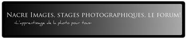 Forum de notre partenaire Nacre Images